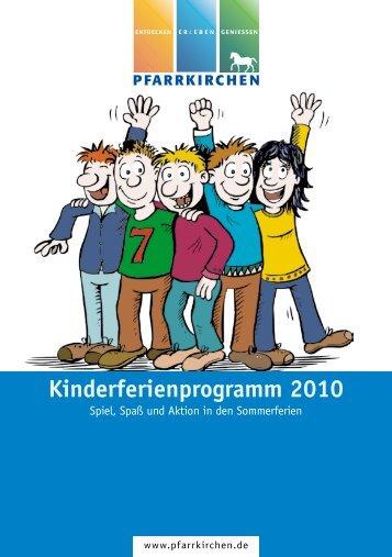 Kinderferienprogramm 2010 - Pfarrkirchen