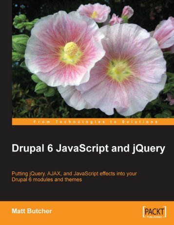 Drupal 6 JavaScript and jQuery - Ebook-Cours.com