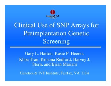 Clinical Use of SNP Arrays for Preimplantation Genetic Screening