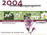 Veranstaltungsprogramm 2. Halbjahr 2004 - Pfalzmuseum für ...