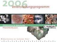 Veranstaltungsprogramm 1. Halbjahr 2006 - Pfalzmuseum für ...
