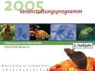 Veranstaltungsprogramm 2. Halbjahr 2005 - Pfalzmuseum für ...