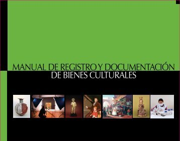 Manual de Registro y Documentación de Bienes Culturales