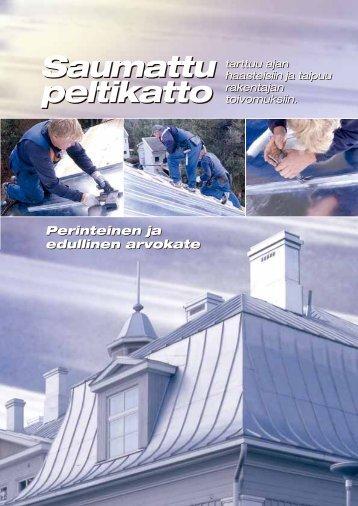 Saumattu peltikatto - Turun Peltisepänliikkeenharjoittajain yhdistys