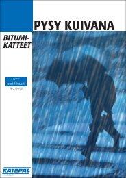 PYSY KUIVANA - Katepal Oy