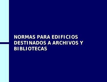 Normas para edificios destinados a archivos y bibliotecas