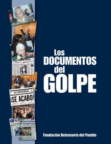 Los Documentos del Golpe - Fidel Ernesto Vásquez I.
