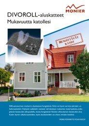 Divoroll-aluskatteet Mukavuutta katollesi - Monier