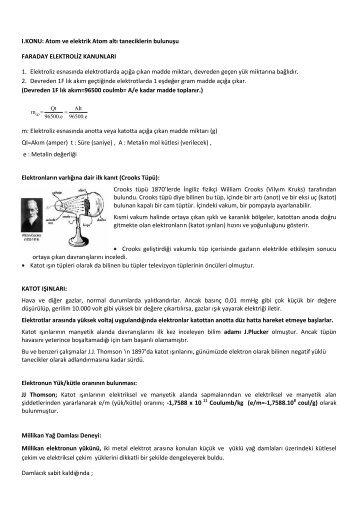 I.KONU: Atom ve elektrik Atom altı taneciklerin bulunuşu FARADAY ...