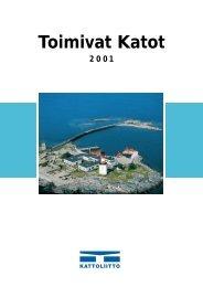 Toimivat katot 2001 - Kattoliitto