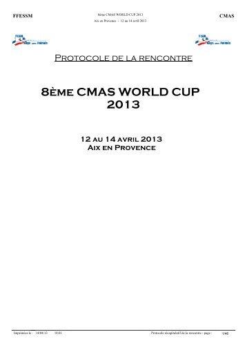 8ème CMAS WORLD CUP 2013 12 au 14 avril 2013 Aix en Provence