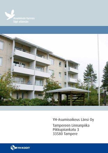 YH-Asumisoikeus Länsi Oy Tampereen Linnanpiika ... - YH Kodit Oy