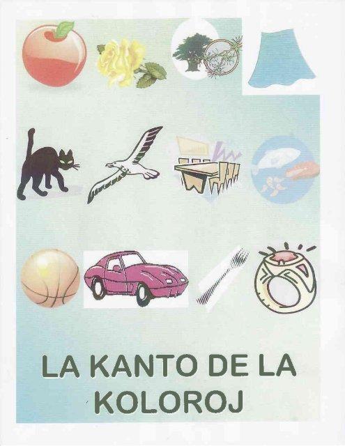 LA KANTO DE LA KOLOROJ