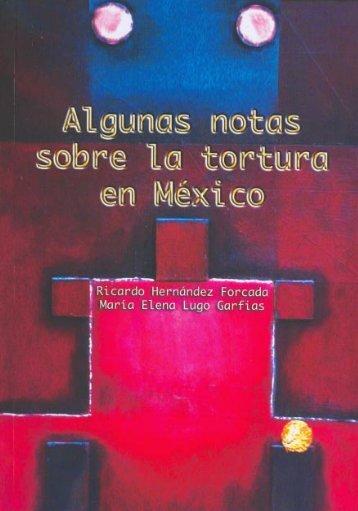Algunas Notas sobre la Tortura en México - Comisión de Derechos ...
