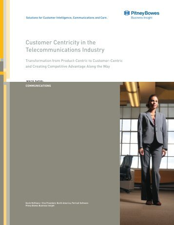 Customer Centricity in the Telecommunications Industry