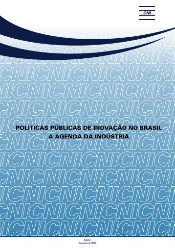 Políticas Públicas de Inovação no Brasil: a Agenda da Indústria - CNI