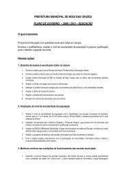 Acompanhe o Plano de Governo para a educação de 2009 a 2012.