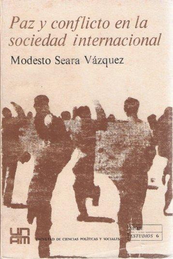 Paz y Conflicto en la Sociedad Internacional UNAM, México, 1969