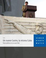 Un nuevo Castro, la misma Cuba - Human Rights Watch