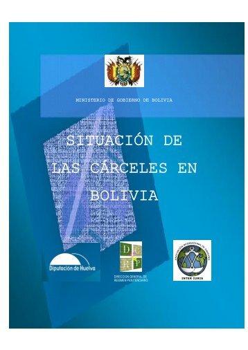 SITUACIÓN DE LAS CÁRCELES EN BOLIVIA - Tercer Cisma