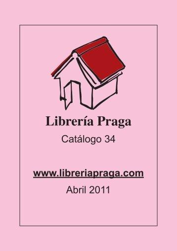 Catálogo 34. Abril 2011 - Librería Praga