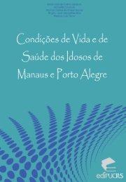 Condições de vida e de saúde dos idosos de Manaus e ... - pucrs