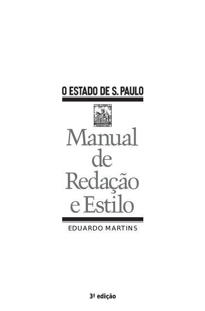2d4c5f842a0e Manual de redação e estilo do jornal O Estado de São Paulo - NAUI