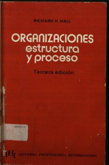Organizaciones: Estructura y Proceso - Instituto Nacional de ...