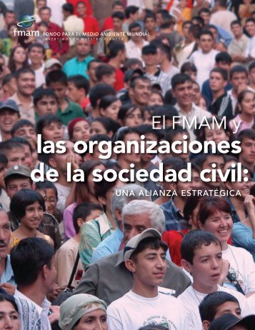 de la sociedad civil: las organizaciones - Global Environment Facility
