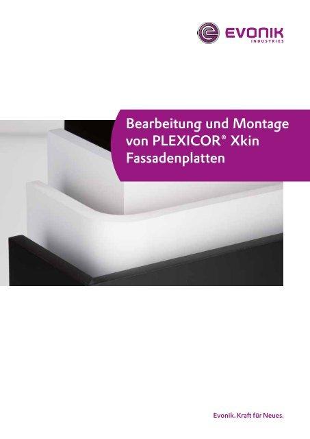 Bearbeitung und Montage von PLEXICOR® Xkin ... - Plexiglas