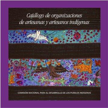 Catálogo de organizaciones de artesanas y artesanos indígenas