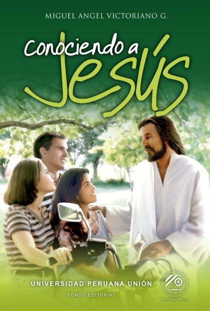 Conociendo a Jesus - Iglesia Adventista Agape