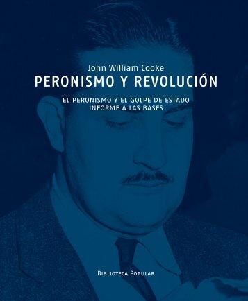 Peronismo y revolución - A 38 años de un cobarde asesinato