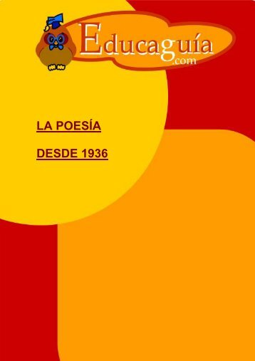 La Poesía desde 1936 - Educaguia