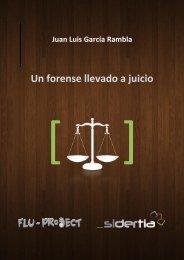 Un forense llevado a juicio - Sidertia Solutions
