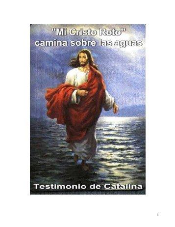 Mi Cristo Roto camina sobre las aguas _internet ... - Pai de Amor