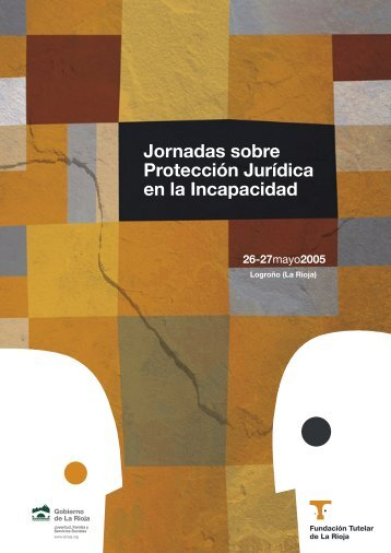 Jornadas sobre Protección Jurídica en la Incapacidad - fundacion ...