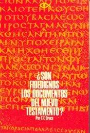 Fidedignos los Documentos del Nuevo Testamento? - Josue ...