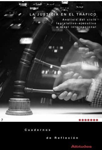 La justicia en el tráfico. Análisis del ciclo legislativo ... - Audi Attitudes