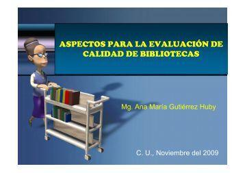 aspectos para la evaluación de calidad de bibliotecas - Sistema de ...