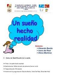 Un sueño hecho realidad (Eduardo Benito, Irene del Real y Elena ...