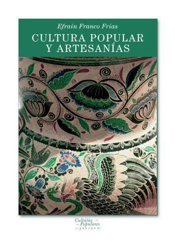 Cultura popular y artesanía - Gobierno de Jalisco - Gobierno del ...