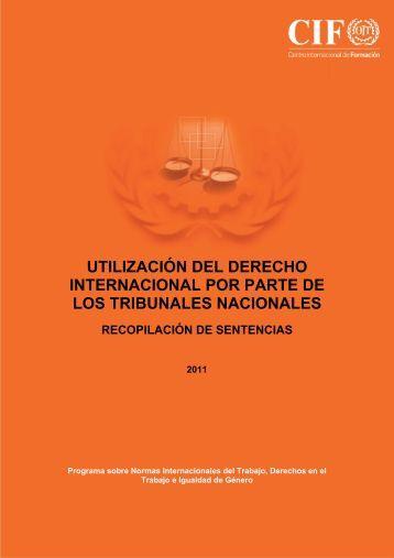utilización del derecho internacional por parte de los tribunales ...