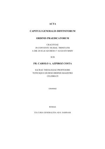 acta capituli generalis diffinitorum ordinis praedicatorum fr. carolo a ...