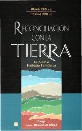 Berry. Reconciliación con la Tierra. La nueva teología ecológica