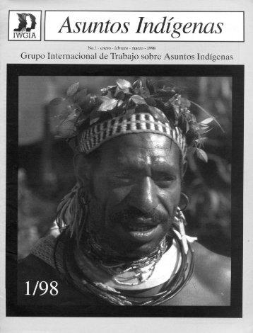 BOLETIN ASUNTOS INDIGENAS AÑO 1998 Nº 1 - iwgia