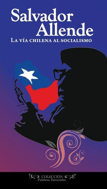 La vía chilena al socialismo - Universidad Politécnica Territorial de ...