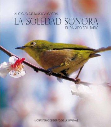 xi ciclo de música sacra - la soledad sonora - el pájaro solitario