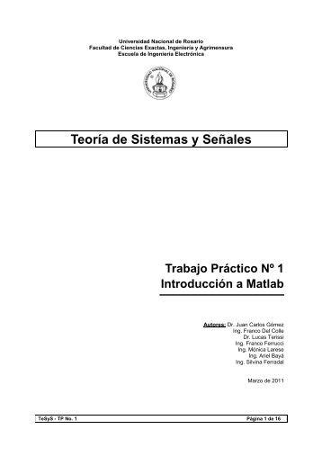 Teoría de Sistemas y Señales Trabajo Práctico Nº 1 Introducción a ...