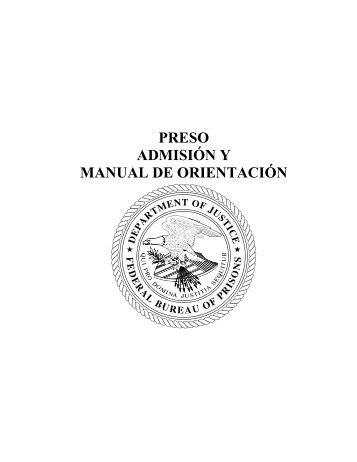 preso admisión y manual de orientación - Federal Bureau of Prisons